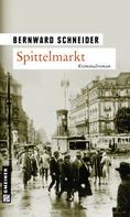 Bernward Schneider: Spittelmarkt ★★★