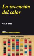 Philip Ball: La invención del color