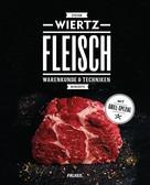 Stefan Wiertz: Fleisch ★★★★