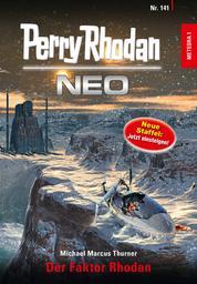 Perry Rhodan Neo 141: Der Faktor Rhodan - Staffel: METEORA