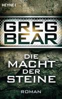 Greg Bear: Die Macht der Steine ★★★★