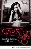 Anna Valentin: Feuchte Träume in Florenz - Caprice ★★★★