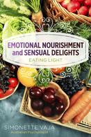 Simonette Vaja: Emotional Nourishment and Sensual Delights