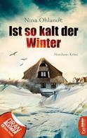 Nina Ohlandt: Ist so kalt der Winter ★★★★