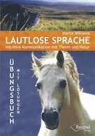 Marta Williams: Lautlose Sprache ★★★★★