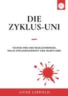 Anne Lippold: Die Zyklus-Uni ★★★