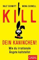 Mona Schnell: Kill dein Kaninchen! ★★★