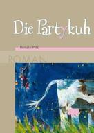 Renate Pitz: Die Partykuh ★★★