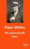 Edgar Wallace: Das geheimnisvolle Haus ★★★★