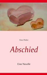 Abschied - Eine Novelle