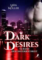 Lara Möller: Dark Desires ★★★★
