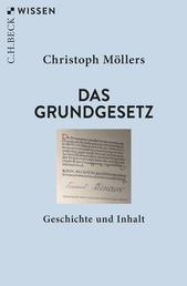 Das Grundgesetz - Geschichte und Inhalt