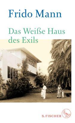 Das Weiße Haus des Exils