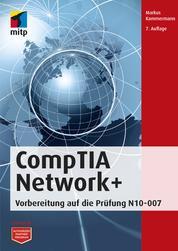 CompTIA Network+ - Vorbereitung auf die Prüfung N10-007