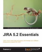 Patrick Li: JIRA 5.2 Essentials