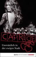 Susan Larson: Unersättlich in der ewigen Stadt - Caprice ★★★★