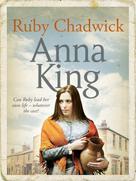 Anna King: Ruby Chadwick