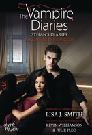 Lisa J. Smith: The Vampire Diaries - Stefan's Diaries - Am Anfang der Ewigkeit ★★★★