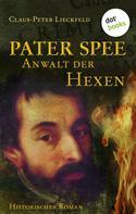 Claus-Peter Lieckfeld: Pater Spee - Anwalt der Hexen ★★★