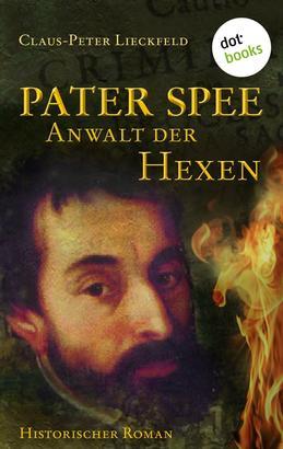 Pater Spee - Anwalt der Hexen