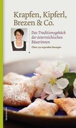 Krapfen, Kipferl, Brezen & Co. - Das Traditionsgebäck der österreichischen Bäuerinnen