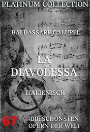 La Diavolessa - Die Opern der Welt
