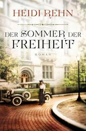 Der Sommer der Freiheit - Roman