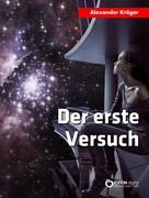 Alexander Kröger: Der erste Versuch ★★★★