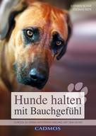 Kathrin Schar: Hunde halten mit Bauchgefühl ★★★★