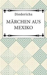 Märchen aus Mexiko