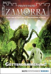 Professor Zamorra - Folge 1074 - Götterdämmerung