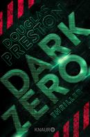 Douglas Preston: Dark Zero ★★★★