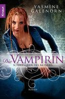 Yasmine Galenorn: Schwestern des Mondes - Die Vampirin ★★★★★