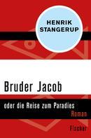 Henrik Stangerup: Bruder Jacob