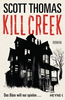Scott Thomas: Kill Creek ★★★★