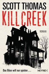 Kill Creek - Roman
