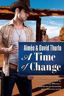 Aimée Thurlo: A Time of Change