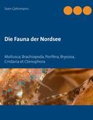 Sven Gehrmann: Die Fauna der Nordsee