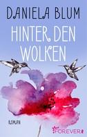 Daniela Blum: Hinter den Wolken ★★★★