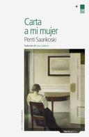 Penti Saarikoski: Carta a mi mujer