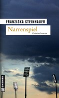 Franziska Steinhauer: Narrenspiel ★★★★