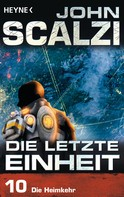 John Scalzi: Die letzte Einheit, Episode 10: - Die Heimkehr ★★★★