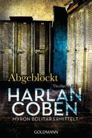 Harlan Coben: Abgeblockt - Myron Bolitar ermittelt ★★★★