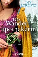 Iny Lorentz: Die Wanderapothekerin ★★★★