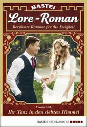 Lore-Roman 31 - Liebesroman - Ihr Tanz in den siebten Himmel