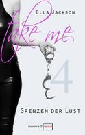 Ella Jackson: Take Me 4 - Grenzen der Lust ★★★★