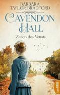 Barbara Taylor Bradford: Cavendon Hall - Zeiten des Verrats ★★★★