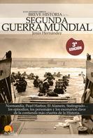 Jesús Hernández Martínez: Breve Historia de la Segunda Guerra Mundial