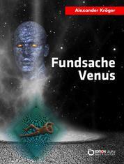 Fundsache Venus - Science Fiction-Roman