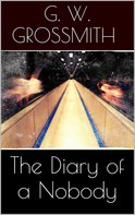 George Grossmith: The Diary of a Nobody